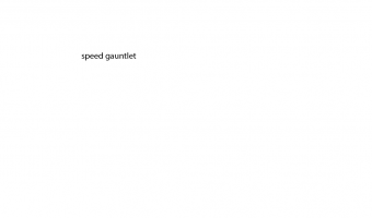 Speed Gauntlet