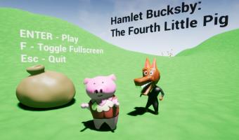 Hamlet Bucksby: The Fourth Little Pig