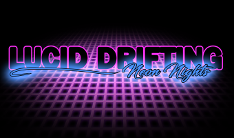 Lucid Drifting: Neon Nights