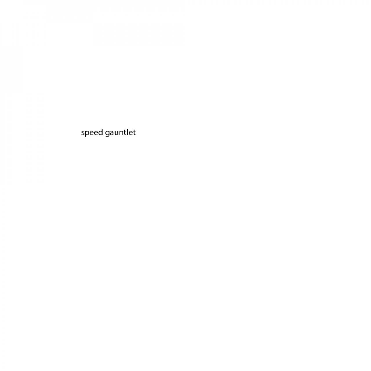 Speed Gauntlet